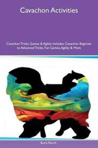 Cavachon Activities Cavachon Tricks, Games & Agility Includes