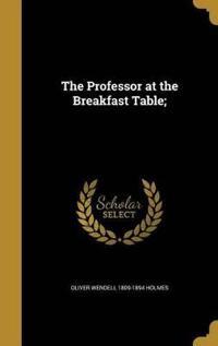 PROFESSOR AT THE BREAKFAST TAB