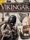 Vikingar : Deras ursprung, erövringrar & efterlämningar