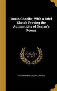 DUAIN GHAELIC W/A BRIEF SKETCH