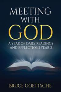 Meeting with God: A Year of Daily Readings and Reflections Year 2