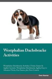 Westphalian Dachsbracke Activities Westphalian Dachsbracke Activities (Tricks, Games & Agility) Includes