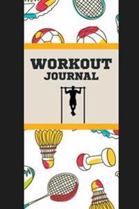 Workout Journal: Sport & Workout Pattern: Keep Fit and Tracking Your Workout: Workout Log: Fitness Journal and Diary Workout Log