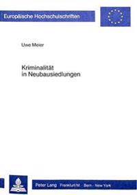 Kriminalitaet in Neubausiedlungen: Das Beispiel Hamburg-Steilshoop