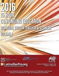 2016 15 Hour Continuing Education: Bilingual Edition: English and Spanish