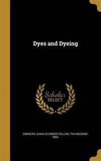 DYES & DYEING