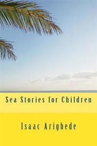 Sea Stories for Children