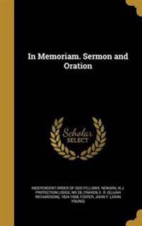 IN MEMORIAM SERMON & ORATION