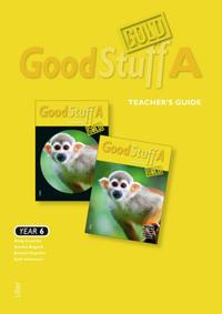 Good Stuff GOLD A Teacher's Guide - Engelska åk 6