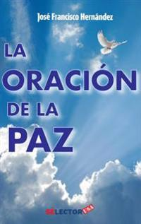 Oracion de la paz, La