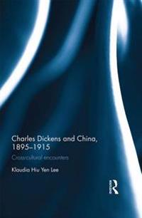 Charles Dickens and China, 1895-1915