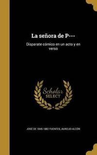 SPA-SENORA DE P---