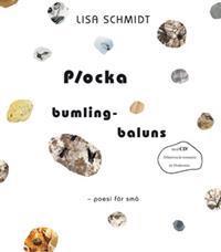 Plocka bumlingbaluns : poesi för små