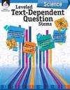 Leveled Text-Dependent Question Stems: Science
