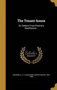 TENANT-HOUSE