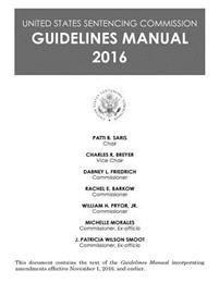 United States Sentencing Commission Guidelines Manual 2016