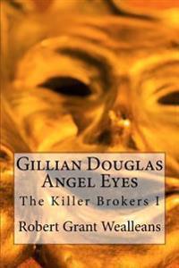 Gillian Douglas: Angel Eyes