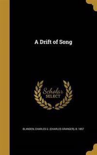 DRIFT OF SONG
