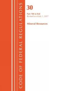 Code of Federal Regulations, Title 30 - Mineral Resources, 700-end