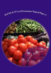 Igcse & O' Level Economics Topical Paper-2