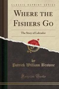 Where the Fishers Go