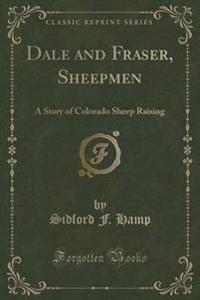 Dale and Fraser, Sheepmen