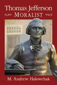 Thomas Jefferson, Moralist
