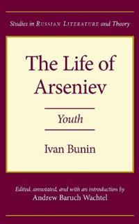 The Life of Arseniev