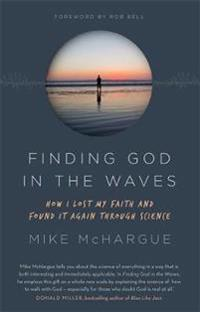 Finding god in the waves - how i lost my faith and found it again through s