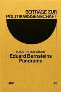 Eduard Bernsteins Panorama: Versuch, Den Revisionismus Zu Deuten