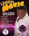Learn Magic with Fabian Christopher: Amaza and Mystify Your Friends