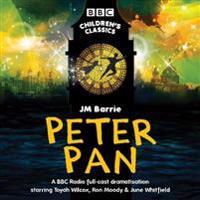 Peter Pan: BBC Radio Full-Cast Dramatisation