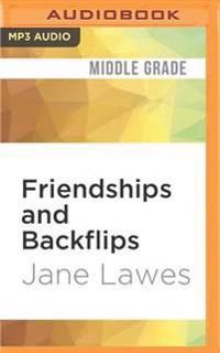 Friendships and Backflips