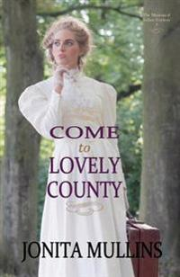 Come to Lovely County
