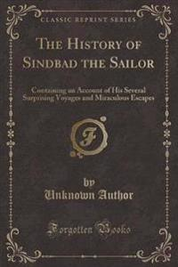 The History of Sindbad the Sailor