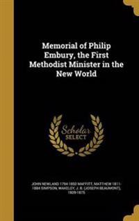 MEMORIAL OF PHILIP EMBURY THE