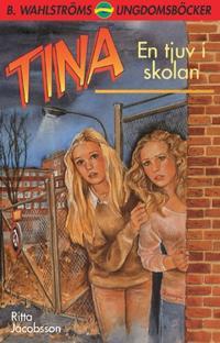 Tina. En tjuv i skolan