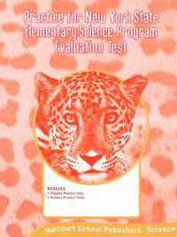 Science: Practice for the New York State Science Program Evaluation Test: Grade 5