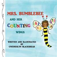 Mrs. Bumblebee and Her Counting Wings