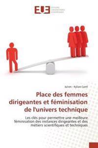 Place des femmes dirigeantes et féminisation de l'univers technique