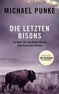 Die letzten Bisons