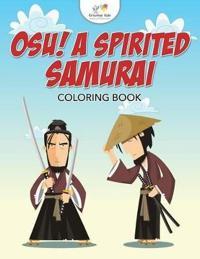 Osu! a Spirited Samurai Coloring Book