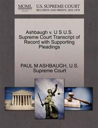 Ashbaugh V. U S U.S. Supreme Court Transcript of Record with Supporting Pleadings