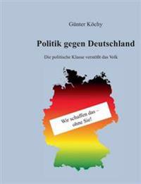 Politik Gegen Deutschland
