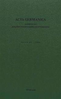 ACTA Germanica. Bd. 15, 1982: Jahrbuch Des Suedafrikanischen Germanistenverbandes
