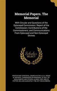 MEMORIAL PAPERS THE MEMORIAL