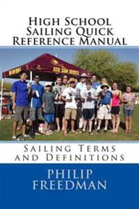 High School Sailing Quick Reference Manual