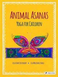 Animal Asanas: Yoga for Children