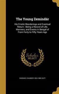 YOUNG ZEMINDAR