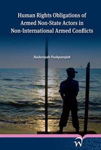 Human Rights Obligations of Armed Non-State Actors in Non-International Armed Conflicts